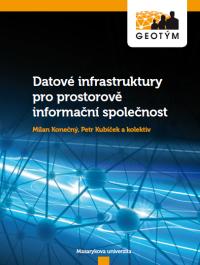 Datové infrastruktury pro prostorově informační společnost